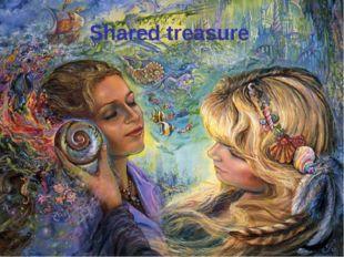 Shared treasure