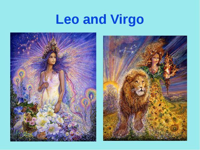 Leo and Virgo