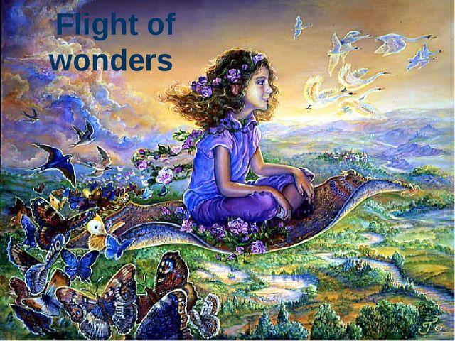 Flight of wonders