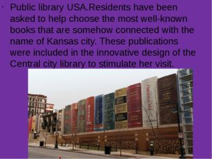 Public library USA.Residents have been asked to help choose the most well-kno