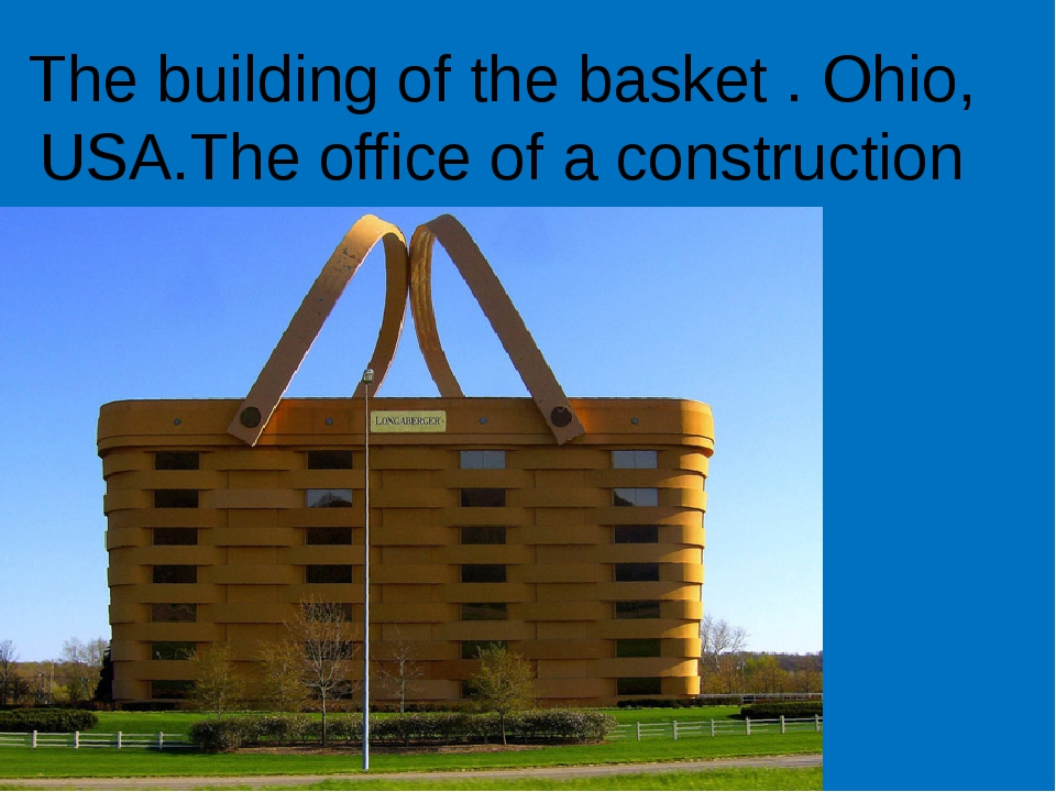The building of the basket . Ohio, USA.The office of a construction company