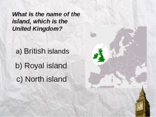 a) Manchester b) Birmingham c) Belfast What is the capital of Northern Ireland?
