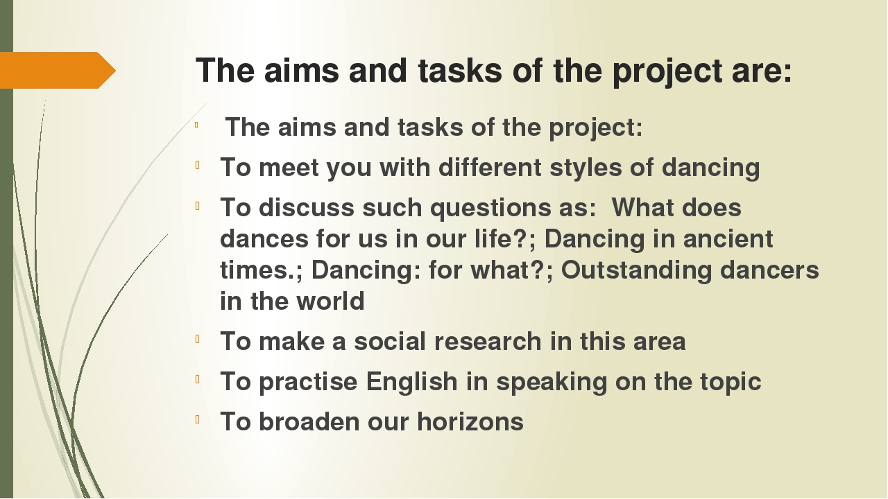 The aims and tasks of the project are: The aims and tasks of the project: To...