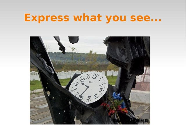 Express what you see...