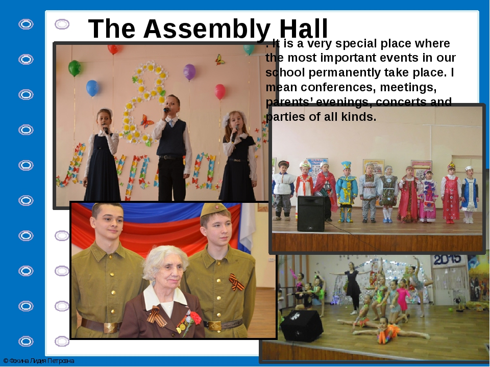 The Assembly Hall . It is a very special place where the most important event...