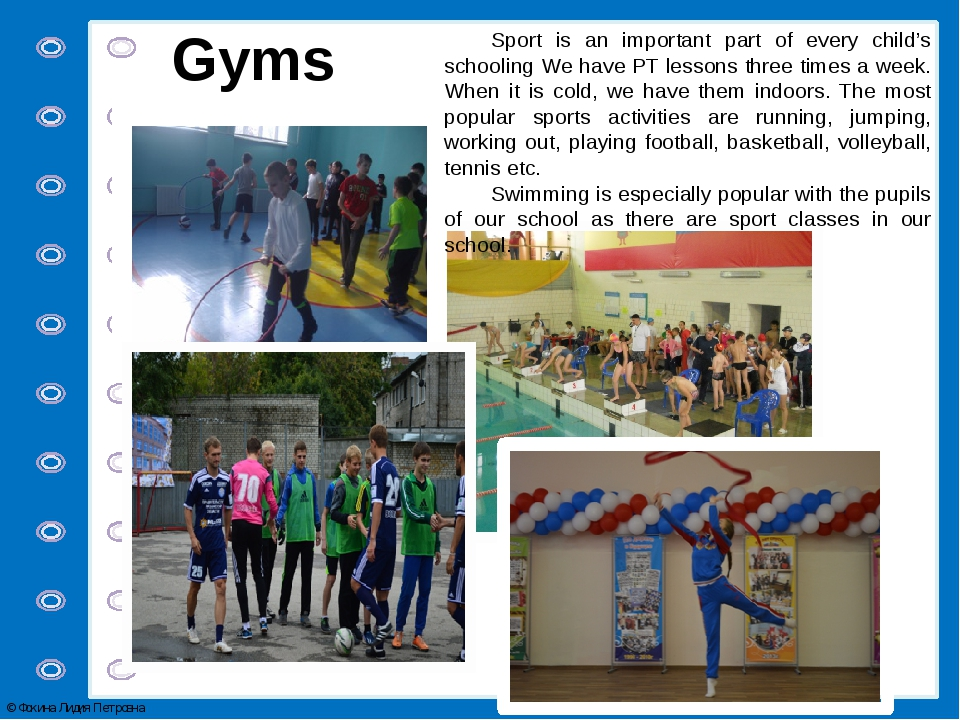 Gyms Sport is an important part of every child's schooling We have PT lessons...