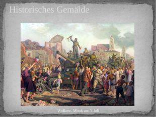 Historisches Gemälde Wolkow. Minsk am 3. Juli