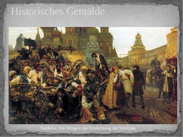 Historisches Gemälde Surikow. Am Morgen der Hinrichtung der Strelizen