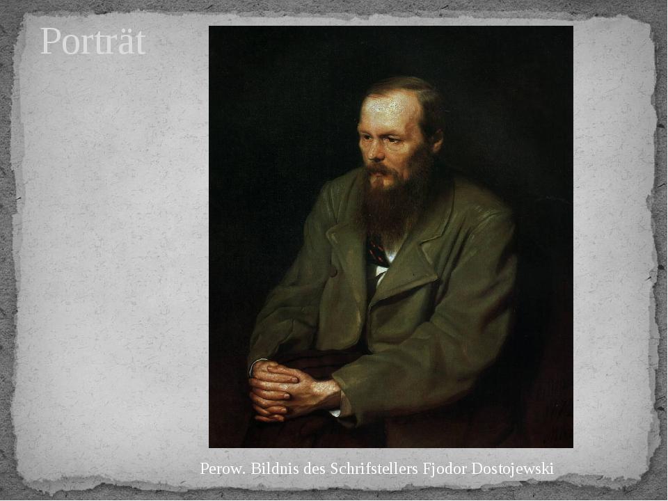 Porträt Perow. Bildnis des Schrifstellers Fjodor Dostojewski