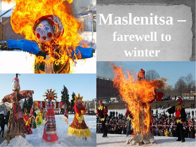 Maslenitsa – farewell to winter