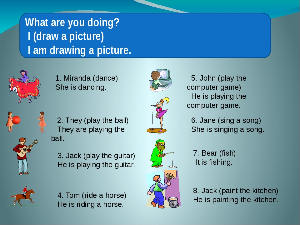 What are you doing? I (draw a picture) I am drawing a picture. 1. Miranda (d...