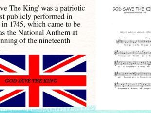 'God Save The King' was a patriotic song first publicly performed in London i
