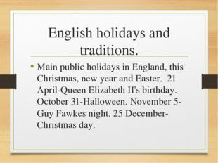 English holidays and traditions. Main public holidays in England, this Christ