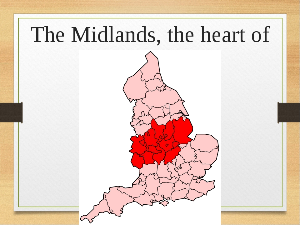 The Midlands, the heart of England