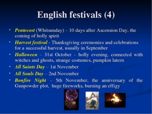 English festivals (4) Pentecost (Whitsunday) – 10 days after Ascension Day, t