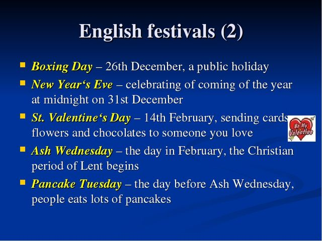 English festivals (2) Boxing Day – 26th December, a public holiday New Year's...