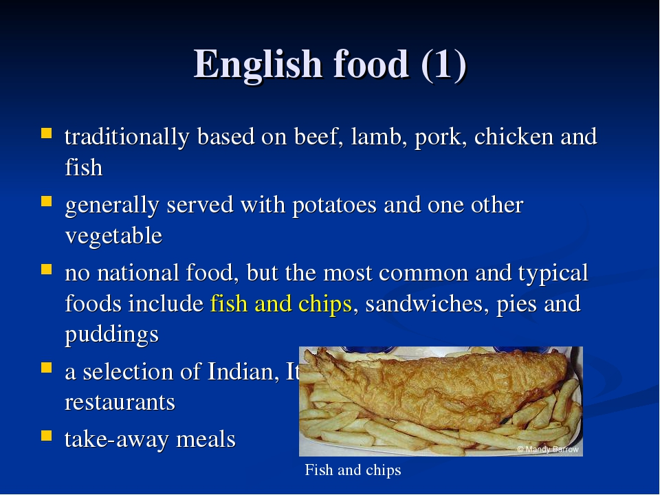 English food (1) traditionally based on beef, lamb, pork, chicken and fish ge...