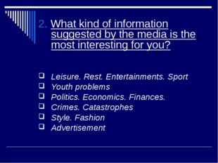 2. What kind of information suggested by the media is the most interesting fo