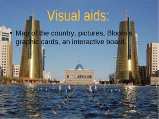 Map of the country, pictures, Bloom's graphic cards, an interactive board.