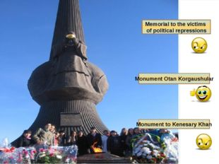 Memorial to the victims of political repressions Monument to Kenesary Khan Mo