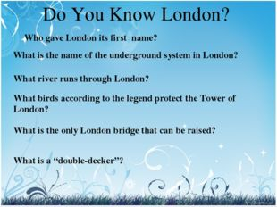 Who gave London its first name? What is the name of the underground system in