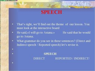 SPEECH That's right, we'll find out the theme of our lesson. You must look at