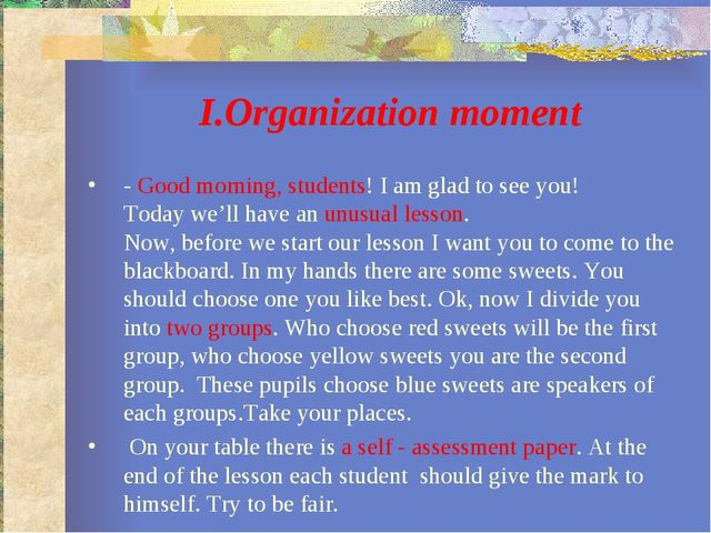 І.Organization moment - Good morning, students! I am glad to see you! Today...