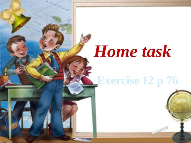 Home task Exercise 12 p 76