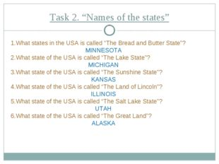 "Task 2. ""Names of the states"" What states in the USA is called ""The Bread and"