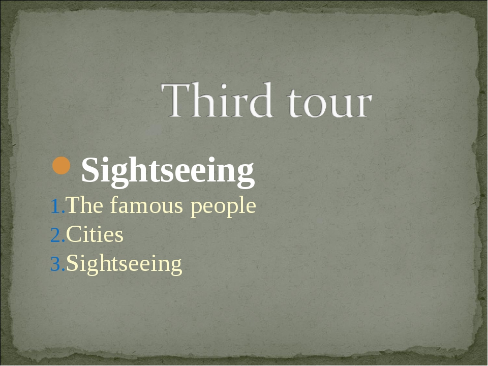 Sightseeing The famous people Cities Sightseeing