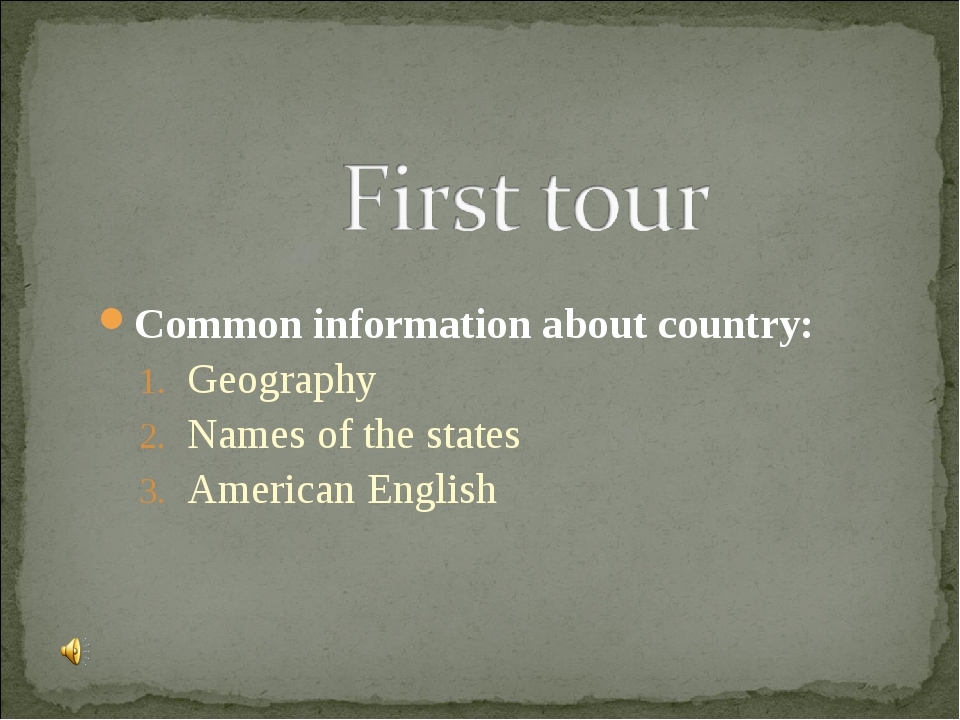 Common information about country: Geography Names of the states American Engl...