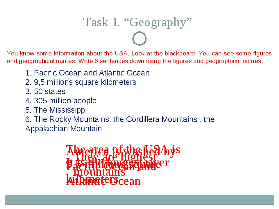 "Task 1. ""Geography"" Pacific Ocean and Atlantic Ocean 9,5 millions square kilo..."