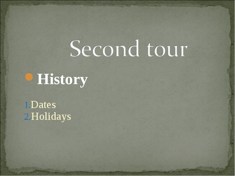 History Dates Holidays