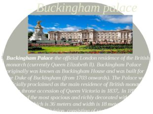 Buckingham palace Buckingham Palace-the official London residence of the Brit