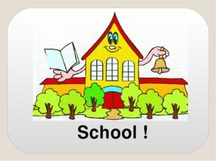 School !