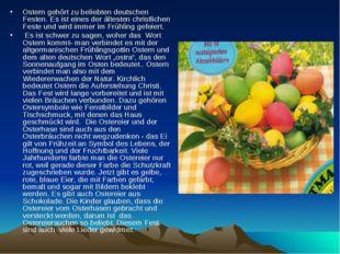 Ostern gehört zu beliebten deutschen Festen. Es ist eines der ältesten christ