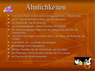Ähnlichkeiten Das Ostern findet in den ersten Sonntag nach dem Vollmond statt