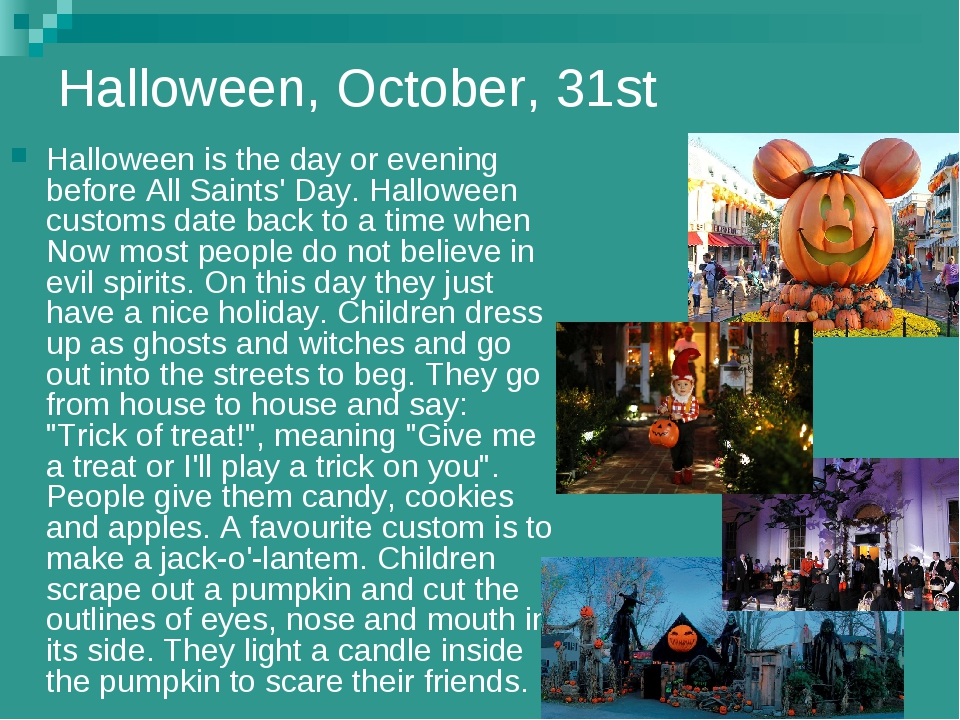 Halloween, October, 31st Halloween is the day or evening before All Saints' D...