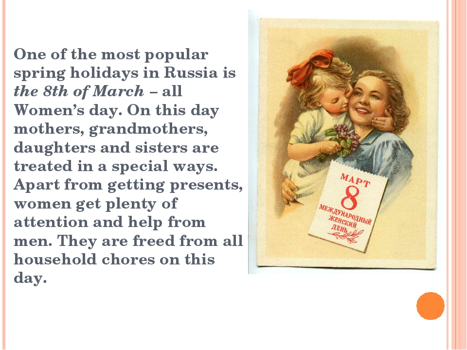 One of the most popular spring holidays in Russia is the 8th of March – all...