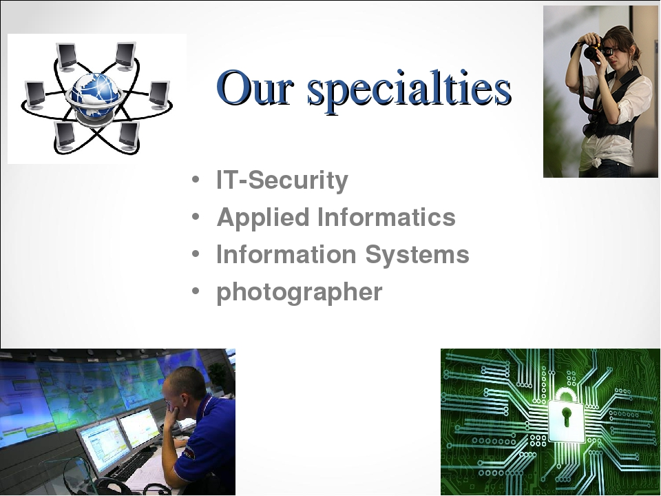 Our specialties IT-Security Applied Informatics Information Systems photograp...