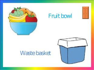 v Fruit bowl Waste basket