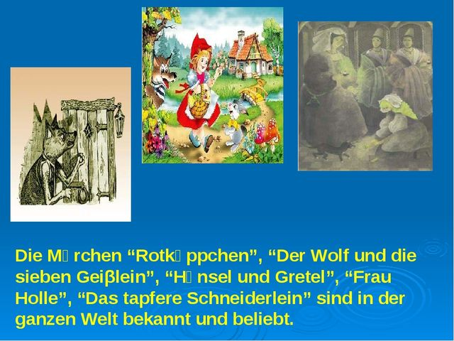 """Die Mἃrchen """"Rotkἃppchen"""", """"Der Wolf und die sieben Geiβlein"""", """"Hἃnsel und Gr..."""