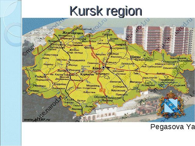Kursk region Pegasova Yana