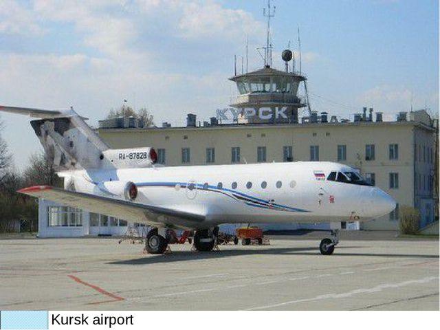 Kursk airport