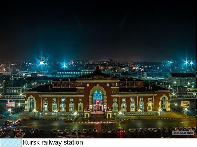 Kursk railway station