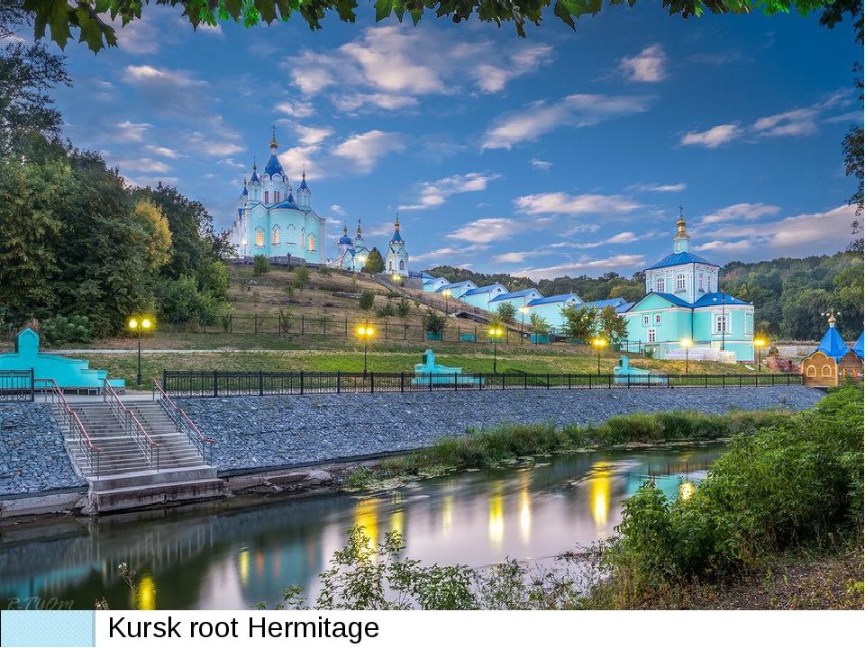 Kursk root Hermitage
