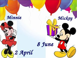 Minnie Mickey 2 April 8 June
