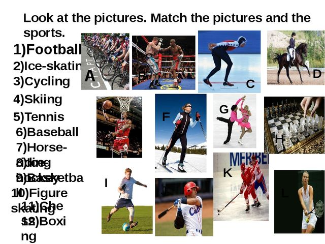 Look at the pictures. Match the pictures and the sports. 1)Football 2)Ice-ska...