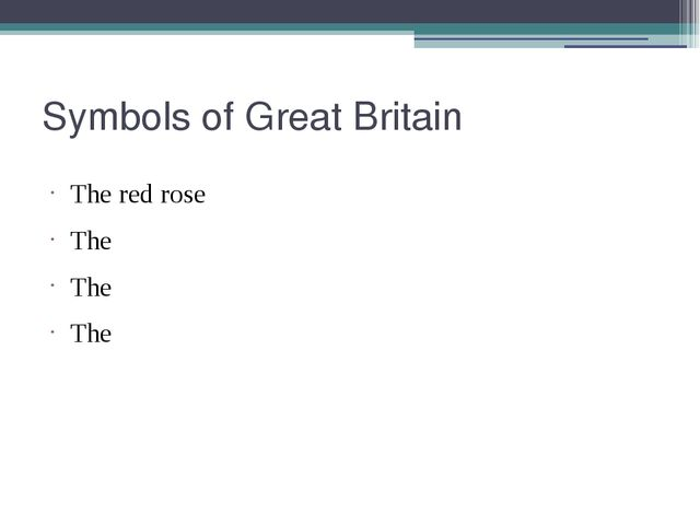 Symbols of Great Britain The red rose The The The
