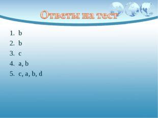 b b c a, b c, a, b, d
